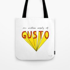 an endless supply of gusto Tote Bag