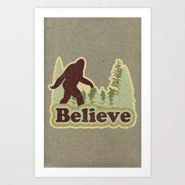 Bigfoot Believe Art Print