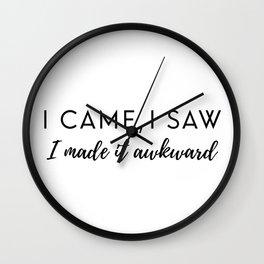 I made it awkward Wall Clock