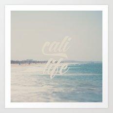 cali life ...  Art Print