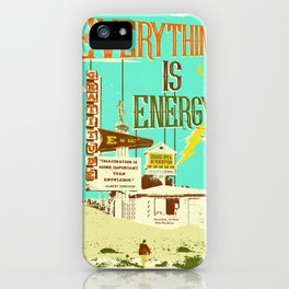 EVERYTHING IS ENERGY iPhone Case