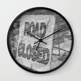 Road Closed Wall Clock