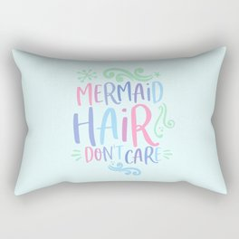 mermaid hair don´t care funny gift Rectangular Pillow