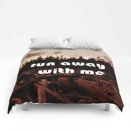 run away with me (again) Comforters