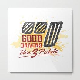 Good Car Drivers Metal Print