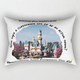 Homeschool Dis-Ney-School Who Says A Classroom Has to be an Actual Room Rectangular Pillow