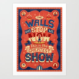 The Greatest Show Art Print