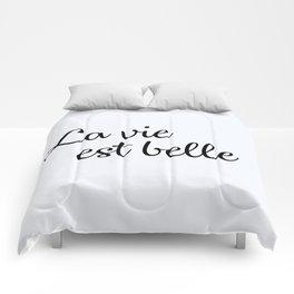 110. Life is beautiful Comforters