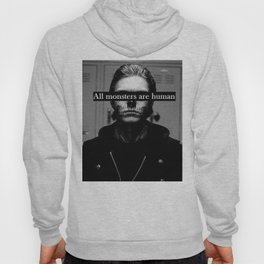 All Monsters Are Human  Hoody