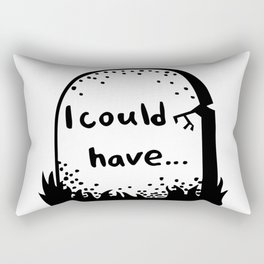I could have Rectangular Pillow