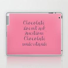 Chocolate understands, shabby chic, quote, coffeehouse, coffee shop, bar, decor, interior design Laptop & iPad Skin