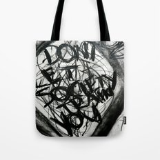 Don't Let Society Train You Tote Bag