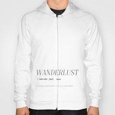 Wanderlust Definition Hoody