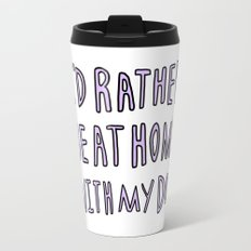 I'd rather be at home with my dog - typography print Travel Mug