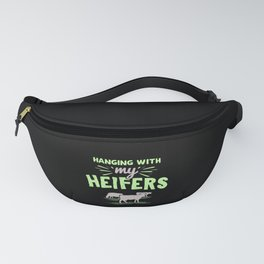 Farm Animals - Hanging With My Heifers Fanny Pack