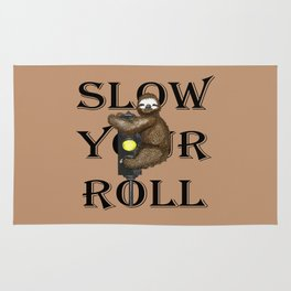 Slow Your Roll Rug