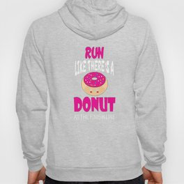 Run Like There's A Donut At The Finish Line T-Shirt Hoody