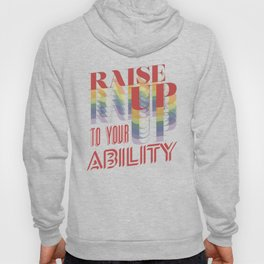 Raise Up to Your Ability Hoody