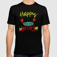 Happy Girls Are The Prettiest Mens Fitted Tee Black MEDIUM