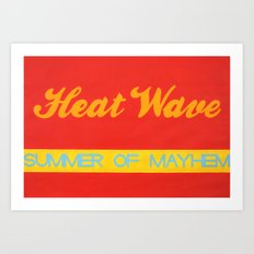 Heatwave Art Print