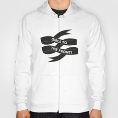 Girls to the Front typographic banner  Hoody