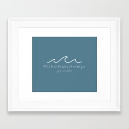 Jeremiah 29:11 Waves, White Framed Art Print