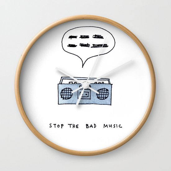 Stop the bad music Wall Clock