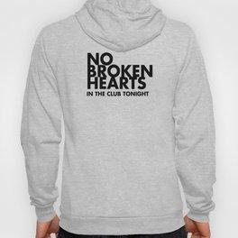 NO BROKEN HEARTS Hoody