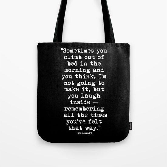 Charles Bukowski Typewriter White Font Quote Morning Tote Bag