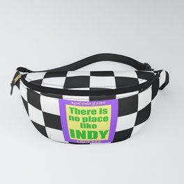 There Is No Place Like Indy, ROJ, Ct. #15 Fanny Pack