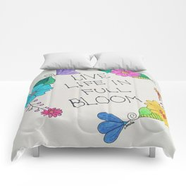 Live life in full bloom Comforters