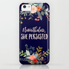 Nevertheless, She Persisted iPhone 5c Slim Case