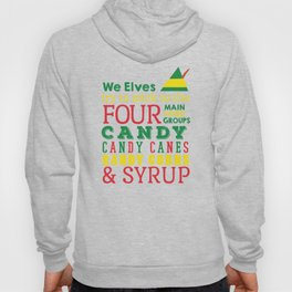 Elves food Groups - Elf the movie Hoody