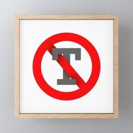 No T Framed Mini Art Print