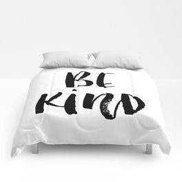 Be Kind watercolor modern black and white minimalist typography home room wall decor Comforters