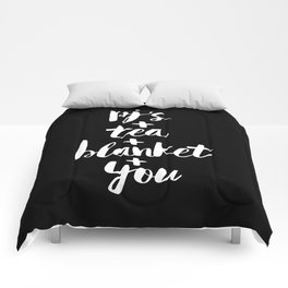 PJs Tea Blanket and You black-white contemporary typography poster home wall decor bedroom Comforters