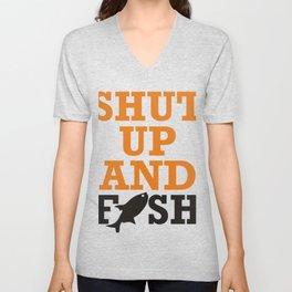 Shut Up And Fish (2) Unisex V-Neck