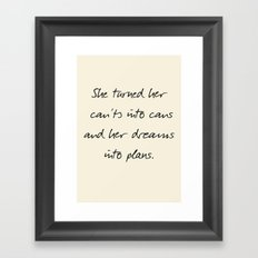 Message to strong women, inspiration, motivation, for dreams, strenght, hard times, plans Framed Art Print