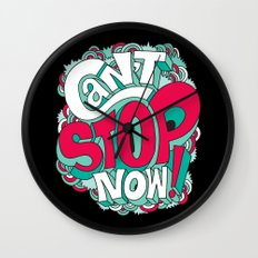 Can't Stop Now! Wall Clock