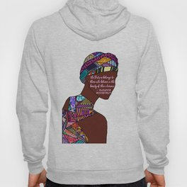 Woman in Colors - 6 - The Future Belongs to Those Who Believe in the beauty of their dreams Hoody