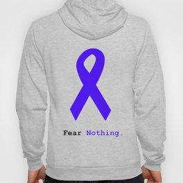 Fear Nothing: Blue Ribbon Awareness Hoody
