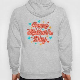 Mother's Day T-Shirt Hoody