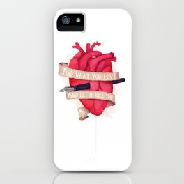 Find What You Love iPhone Case
