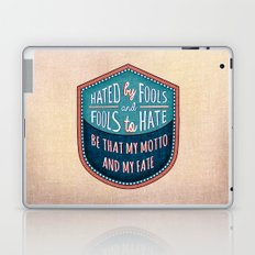 Hated by Fools  Laptop & iPad Skin