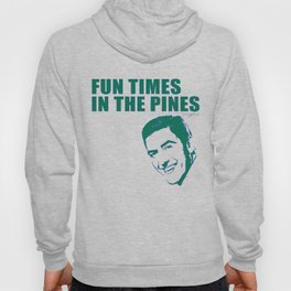 FUN TIMES IN THE PINES BY ROBERT DALLAS Hoody