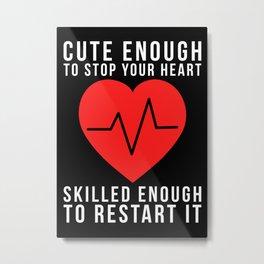 Nurse Funny Gift Idea Metal Print