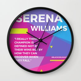 Serena Williams Quote | A Champion is defined not by their wins Wall Clock