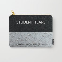 Student Tears Carry-All Pouch