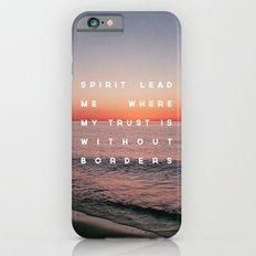Spirit Lead Me iPhone 6 Slim Case