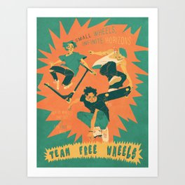 Team Free WHEELS Art Print